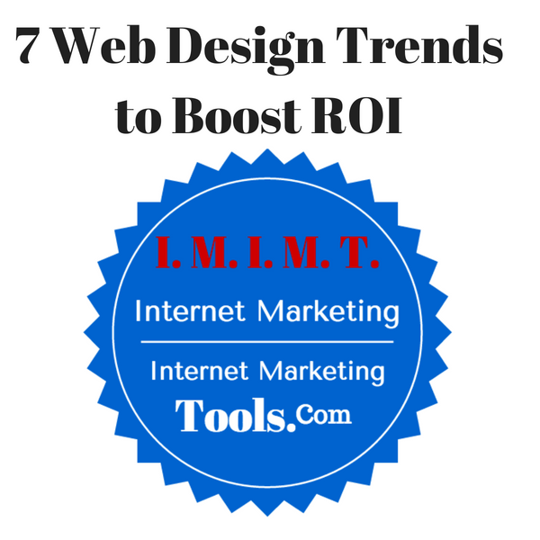 7 Web Design Trends to Boost ROI
